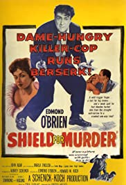 Shield for Murder Poster