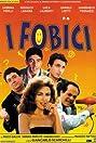 I fobici (1999) Poster