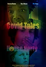 Covid Tales: House Party