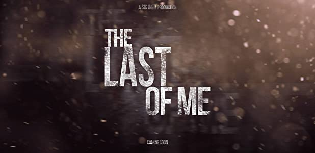 Best website to watch free new movies The Last of Me [640x320]