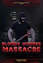 Bloody Hooker Massacre