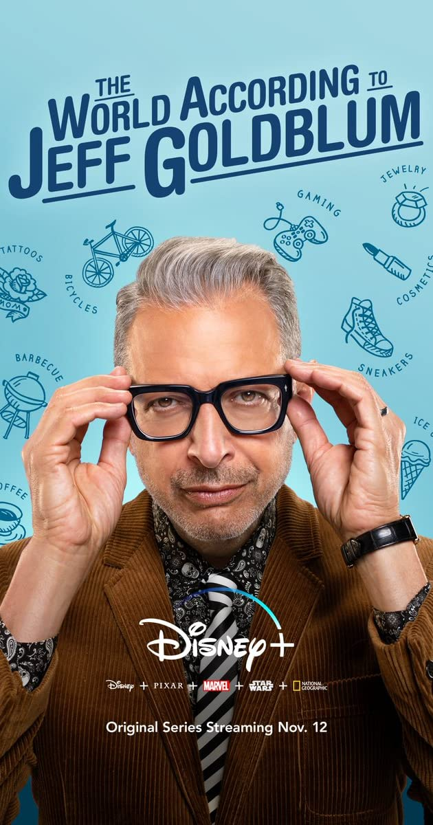 Download The World According to Jeff Goldblum or watch streaming online complete episodes of  Season1 in HD 720p 1080p using torrent