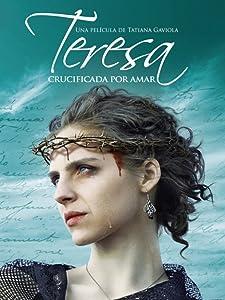 Downloads bittorrent movies Teresa: Crucificada por amar [movie]