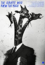 The Giraffe Who Knew Too Much