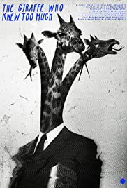 The Giraffe Who Knew Too Much Poster