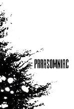 Parasomniac
