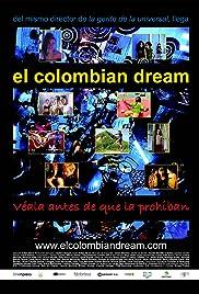 El colombian dream (2006) film en francais gratuit