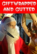 Giftwrapped & Gutted