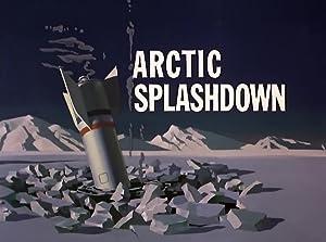 Joseph Barbera Arctic Splashdown Movie