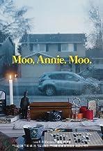 Moo, Annie. Moo.
