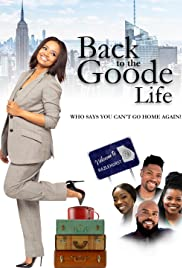 Back to the Goode Life (2019) 720p