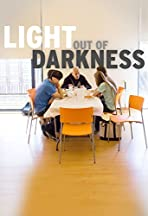 Light Out of Darkness