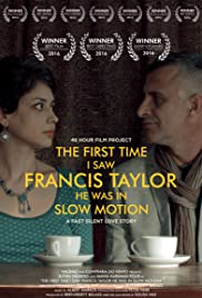 The First Time I Saw Francis Taylor He Was in Slow Motion Poster