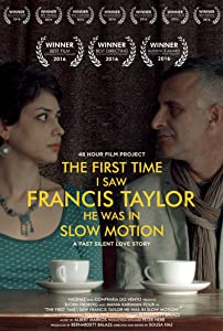 Psp movie downloads mp4 free The First Time I Saw Francis Taylor He Was in Slow Motion [BRRip]