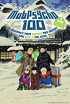 Mob Psycho 100 II: The First Spirits and Such Company Trip ~A Journey that Mends the Heart and Heals the Soul~