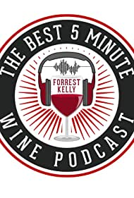 The Best 5 Minute Wine Podcast (2020)