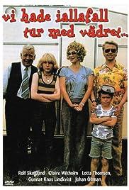 Vi hade i alla fall tur med vädret(1980) Poster - Movie Forum, Cast, Reviews