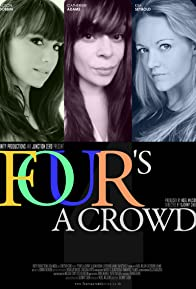 Primary photo for Four's a Crowd