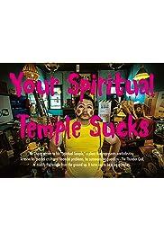 Your Spiritual Temple Sucks