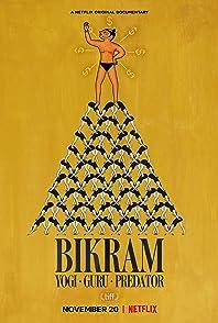 Bikram: Yogi, Guru, Predatorบิกราม: โยคะ กูรู และอาชญากร