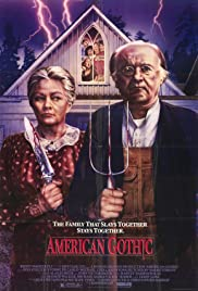 American Gothic (1987) Poster - Movie Forum, Cast, Reviews