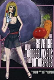 The Revenge of the Teenage Vixens from Outer Space Poster