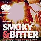 Smoky&Bitter (2021)