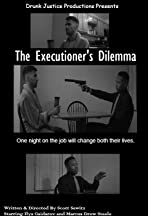 The Executioner's Dilemma