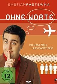 Bastian Pastewka in Ohne Worte (2003)