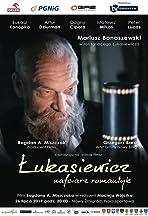 Lukasiewicz - nafciarz romantyk