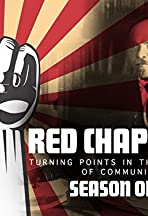 Red Chapters: Turning Points in the History of Communism