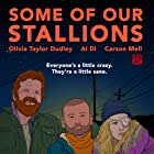 Olivia Taylor Dudley and Al Di in Some of Our Stallions (2021)