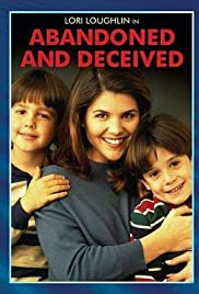 Abandoned and Deceived (1995) Poster - Movie Forum, Cast, Reviews