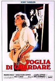 Voglia di guardare(1986) Poster - Movie Forum, Cast, Reviews