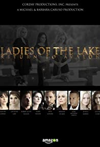 Primary photo for Ladies of the Lake: Return to Avalon