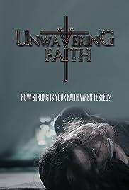 Unwavering Faith Poster
