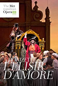 Primary photo for Donizetti: L'Elisir d'Amore