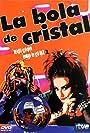 La bola de cristal (1984)