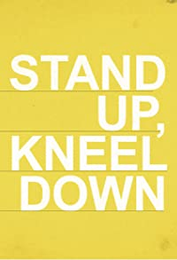Primary photo for Stand Up Kneel Down