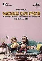 Moms on Fire