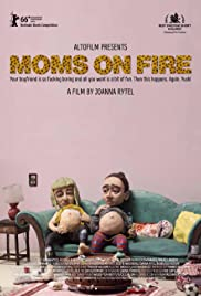 Moms on Fire Poster