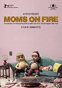 New movies that you can watch online for free Moms on Fire by none [640x960]