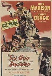 Six Gun Decision Poster
