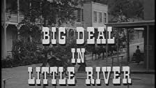Big Deal at Little River