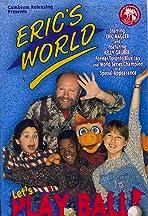 Eric's World