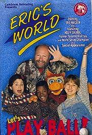 Eric's World Poster