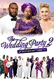 Wedding Party 2 (2017) The Wedding Party 2: Destination Dubai 720p