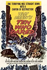 Ten Who Dared (1960) Poster - Movie Forum, Cast, Reviews