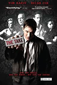 Brian Cox, Tom Hardy, Shaun Evans, Kierston Wareing, and Charlotte Riley in The Take (2009)