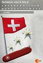Schweiz von A bis Z